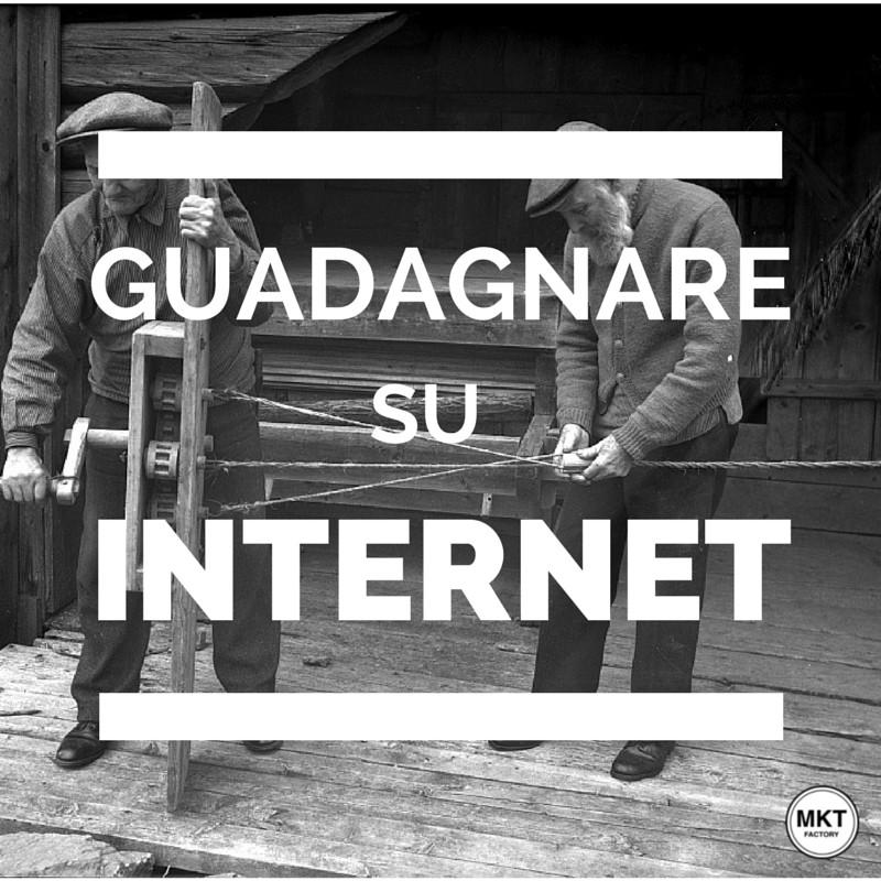 guadagnare su internet