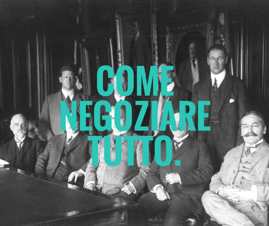 come negoziare tutto