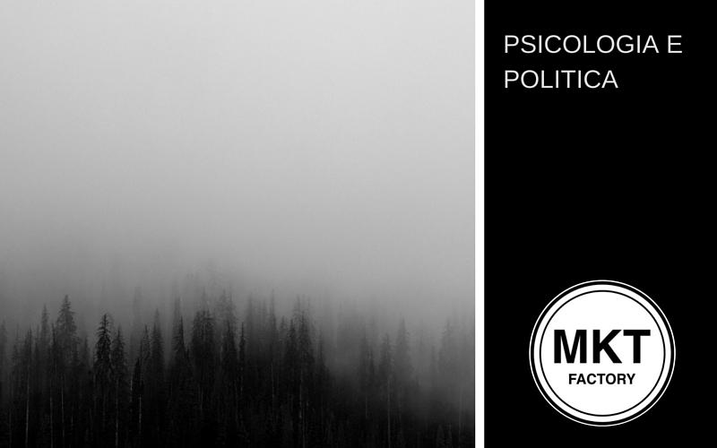 PSICOLOGIA E POLITICA
