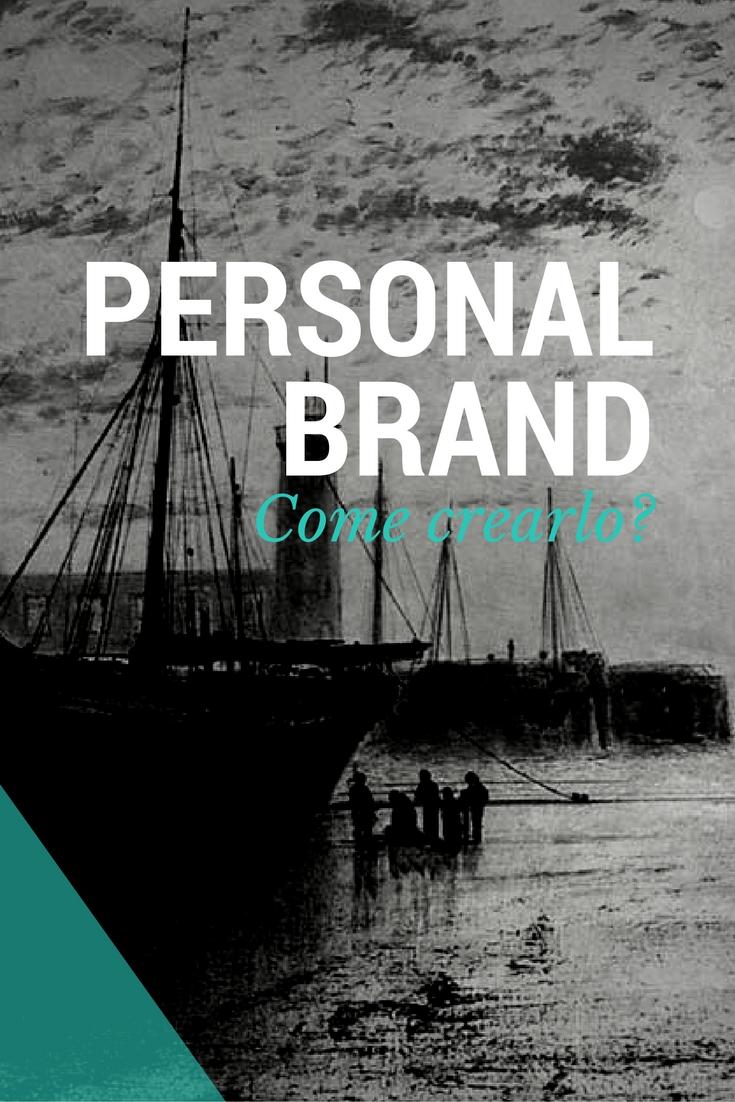 Come creare un personal brand