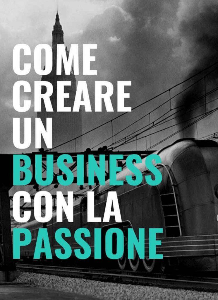 creare un business con la passione