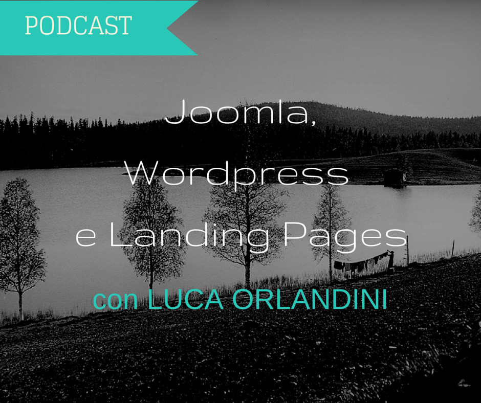 joomla wordpress landing pages luca orlandini