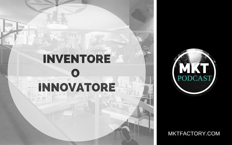 inventore o innovatore