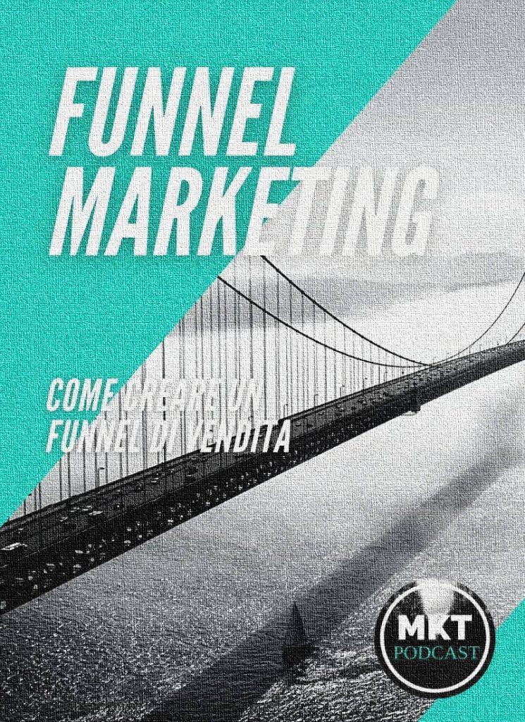 Come creare un funnel di vendita